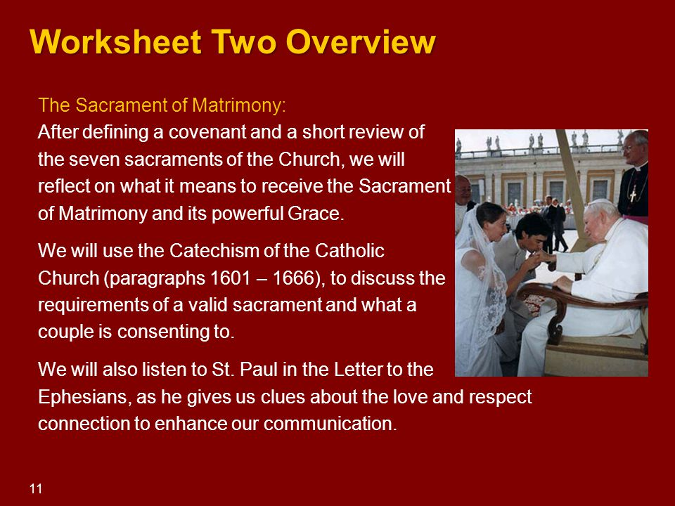 The Sacrament of Matrimony: After defining a covenant and a short review of the seven sacraments of the Church, we will reflect on what it means to re