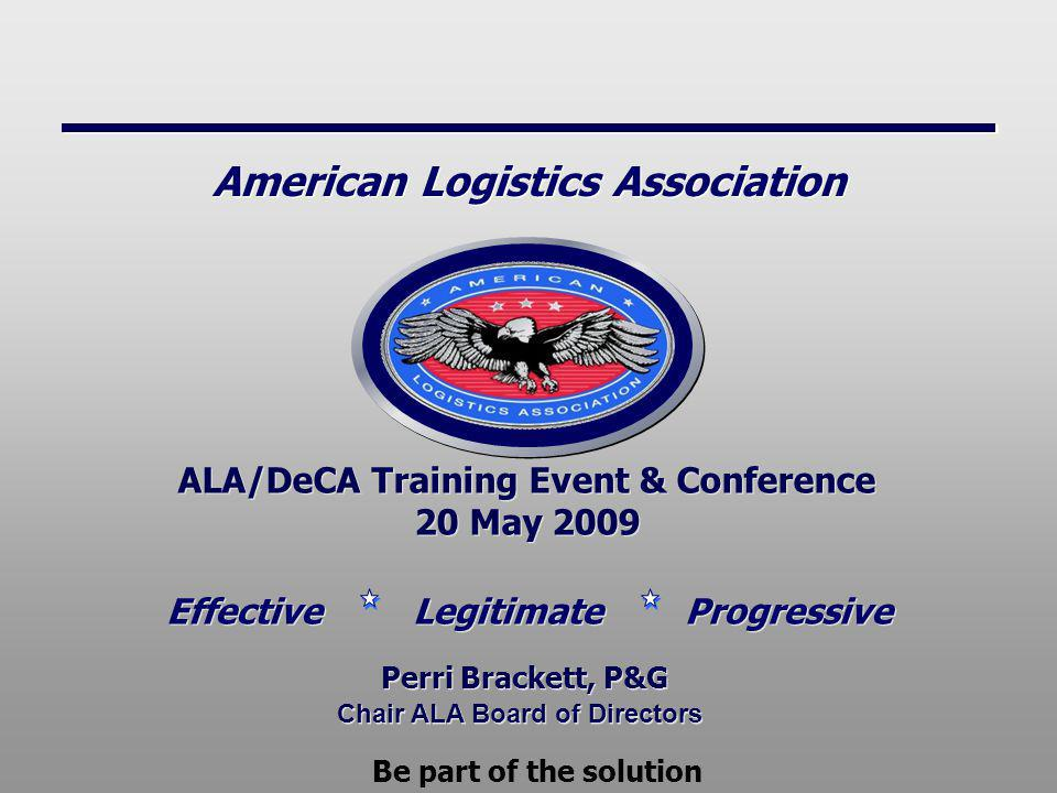 Effective Legitimate Progressive American Logistics Association Todays Discussion A Modern Best Practice Trade Association Introductions Board of Directors News you can use Upcoming Events – for your planning Current projects – for your consideration Get involved – for your action and support.