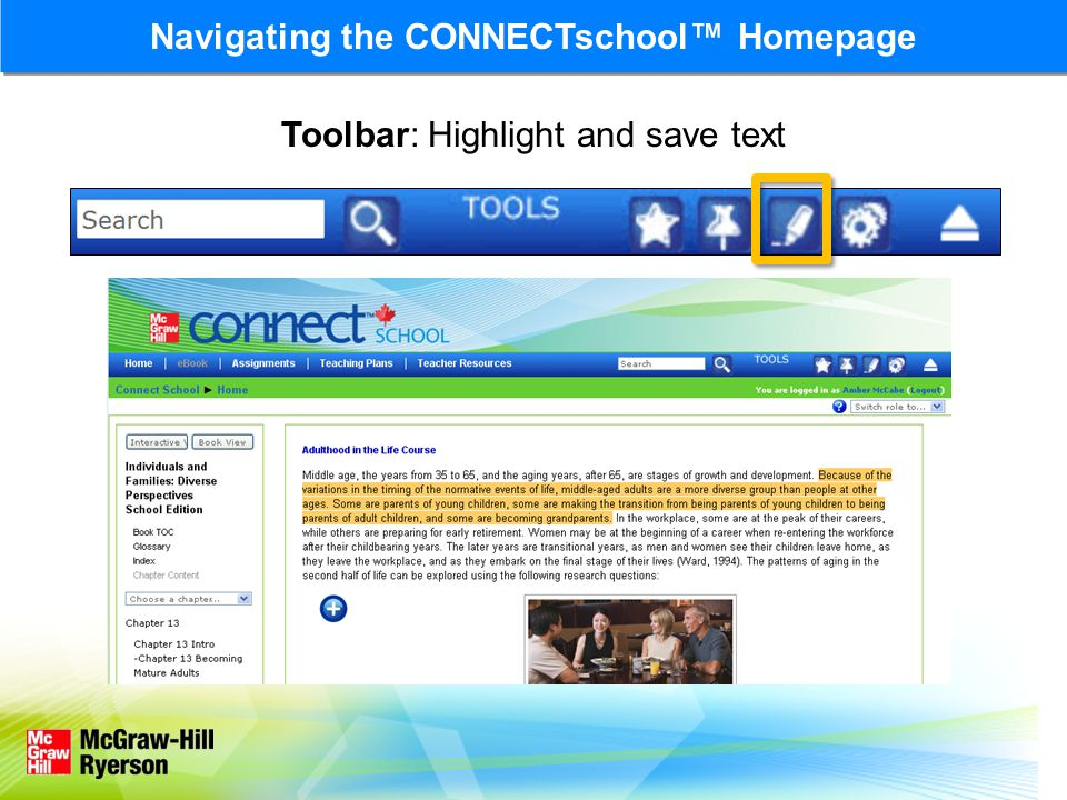 Toolbar: Highlight and save text Navigating the CONNECTschool Homepage