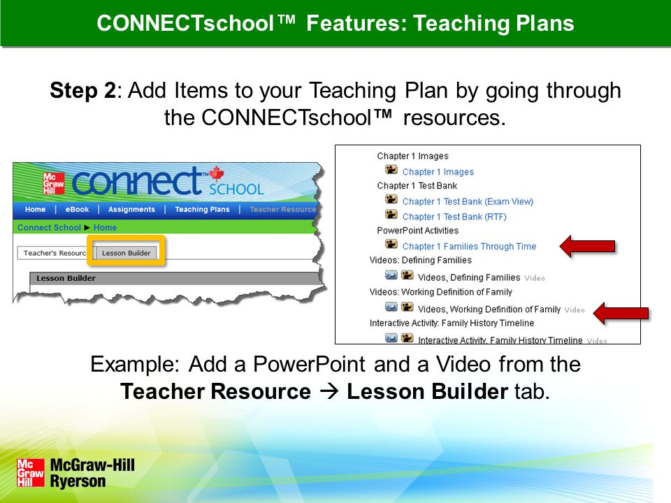 Step 2: Add Items to your Teaching Plan by going through the CONNECTschool resources.