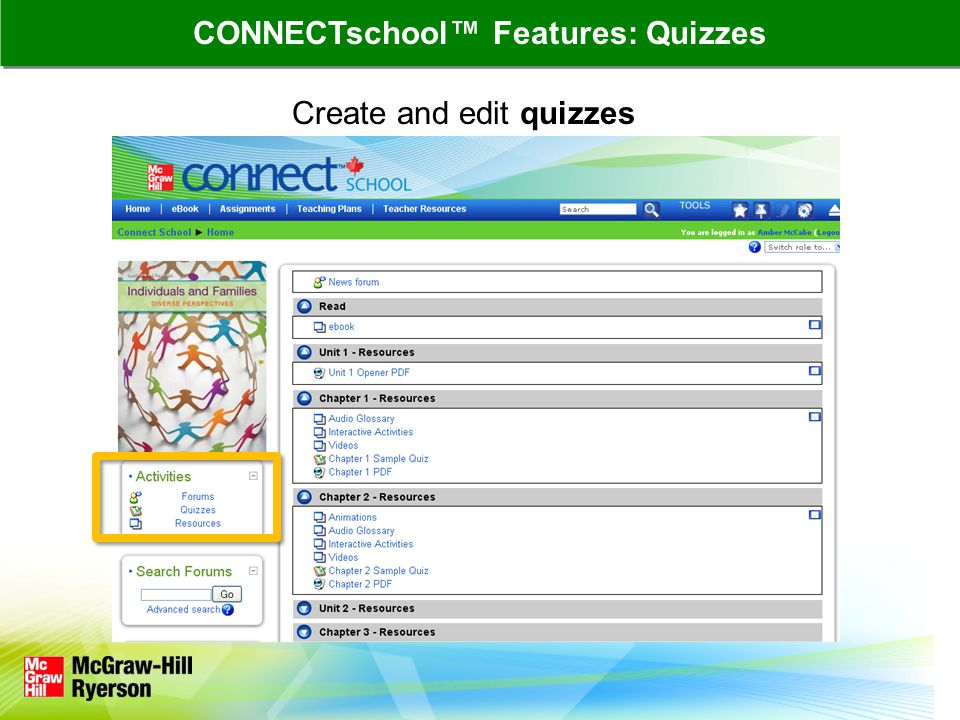Create and edit quizzes CONNECTschool Features: Quizzes