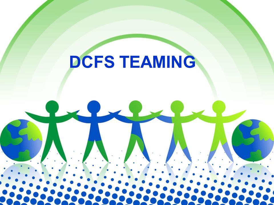 DCFS TEAMING
