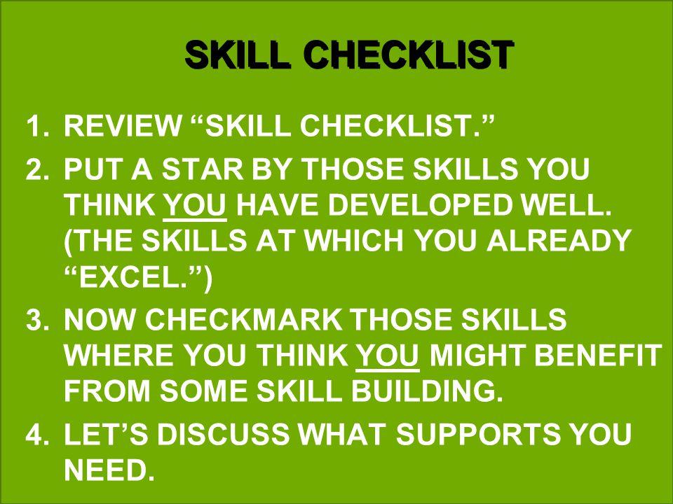SKILL CHECKLIST 1.REVIEW SKILL CHECKLIST.