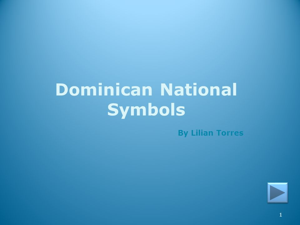 1 Dominican National Symbols By Lilian Torres
