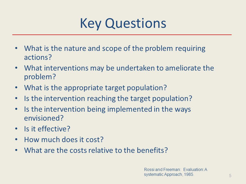 Key Questions What is the nature and scope of the problem requiring actions.