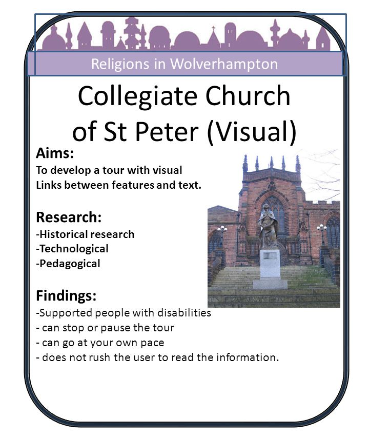 Collegiate Church of St Peter (Visual) Aims: To develop a tour with visual Links between features and text.