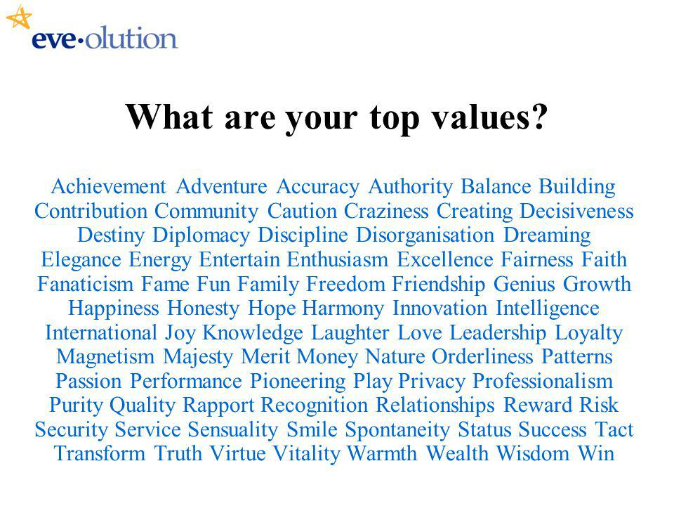 What are your top values.