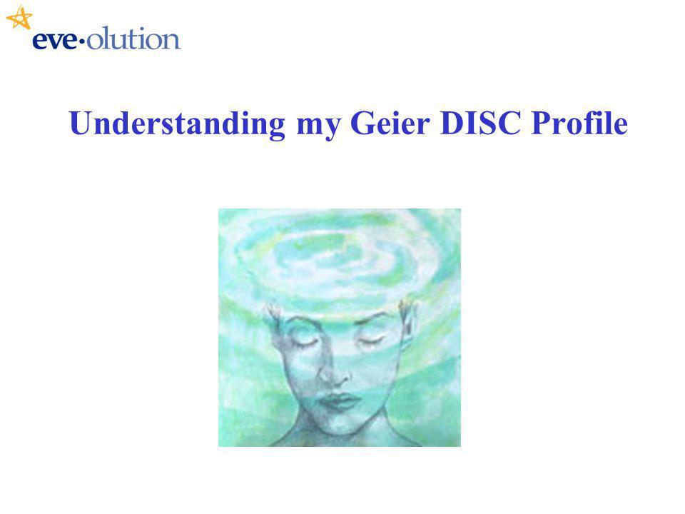 Understanding my Geier DISC Profile