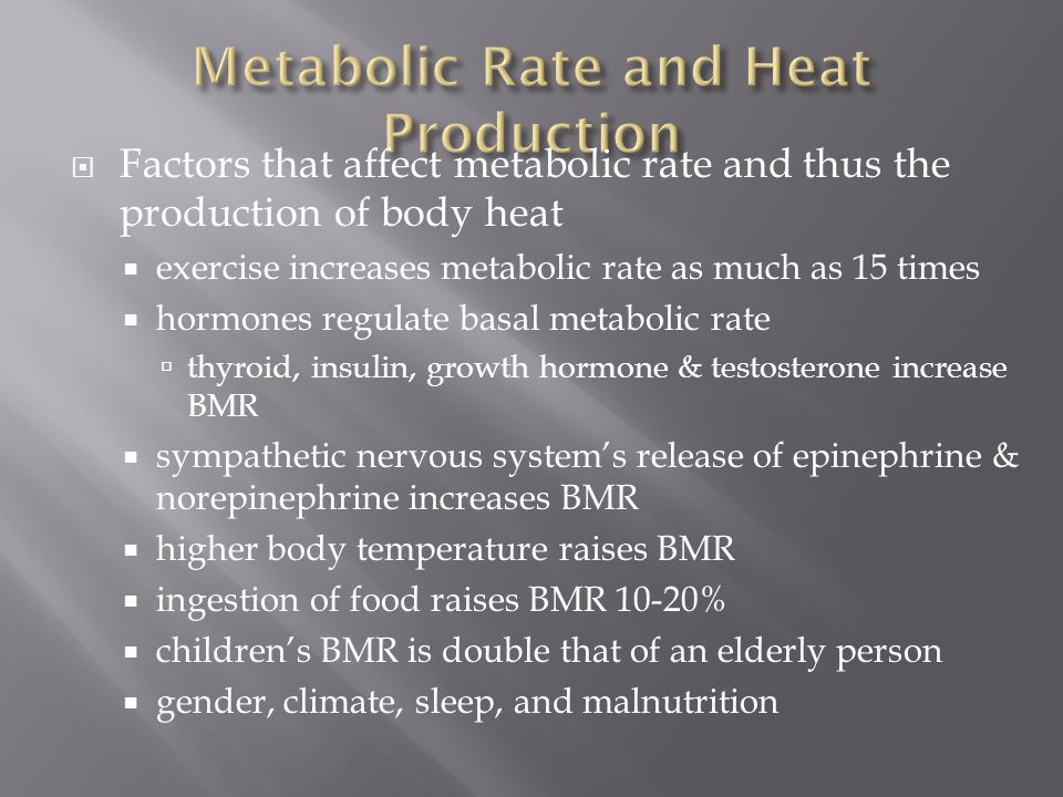 The overall rate at which heat is produced is termed the metabolic rate. Measurement of the metabolic rate under basal conditions is called the basal