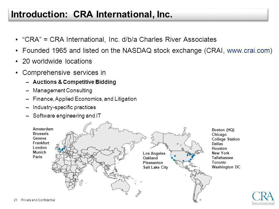 Private and Confidential Introduction: CRA International, Inc.
