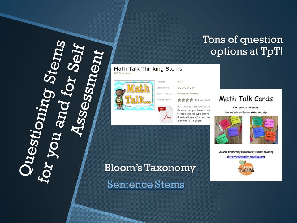 Questioning Stems for you and for Self Assessment Tons of question options at TpT.