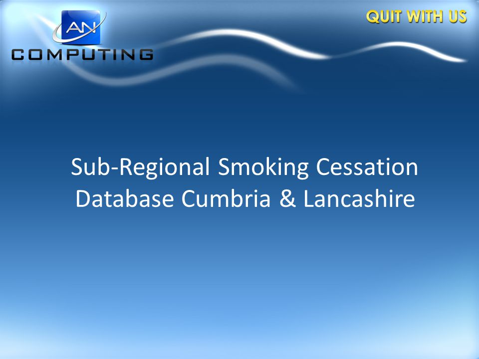 Sub-Regional Smoking Cessation Database Cumbria & Lancashire