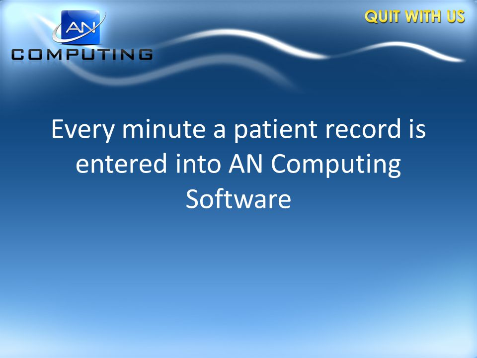 Every Hospital, Trust and PCT in England is using AN Computing software
