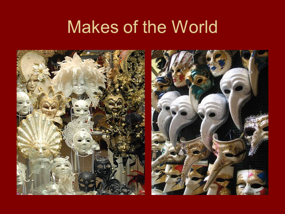 Makes of the World
