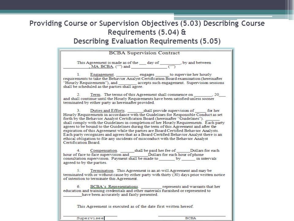Providing Course or Supervision Objectives (5.03) Describing Course Requirements (5.04) & Describing Evaluation Requirements (5.05)