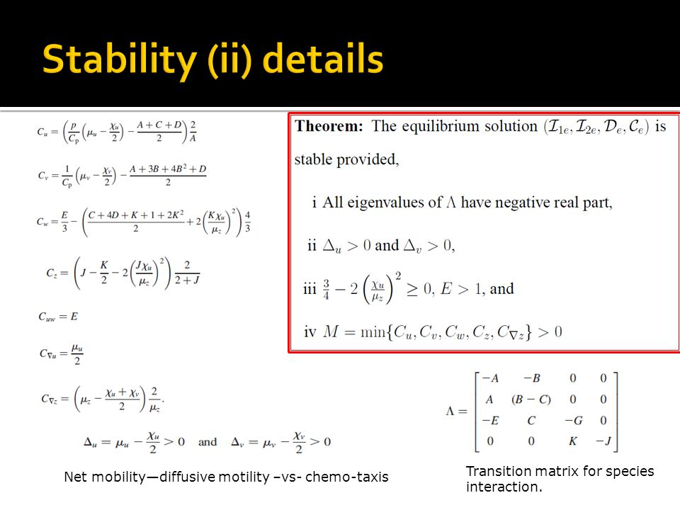 Transition matrix for species interaction. Net mobilitydiffusive motility –vs- chemo-taxis