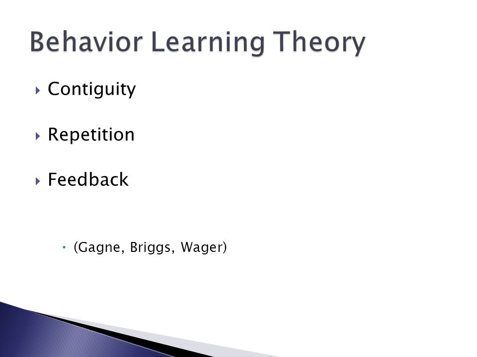 Contiguity Repetition Feedback (Gagne, Briggs, Wager)