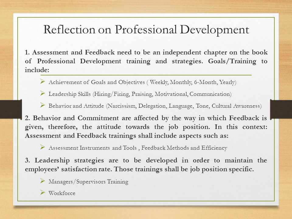Reflection on Professional Development 1. Assessment and Feedback need to be an independent chapter on the book of Professional Development training a