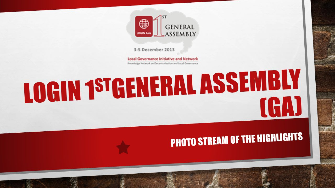 LOGIN 1 ST GENERAL ASSEMBLY (GA) PHOTO STREAM OF THE HIGHLIGHTS