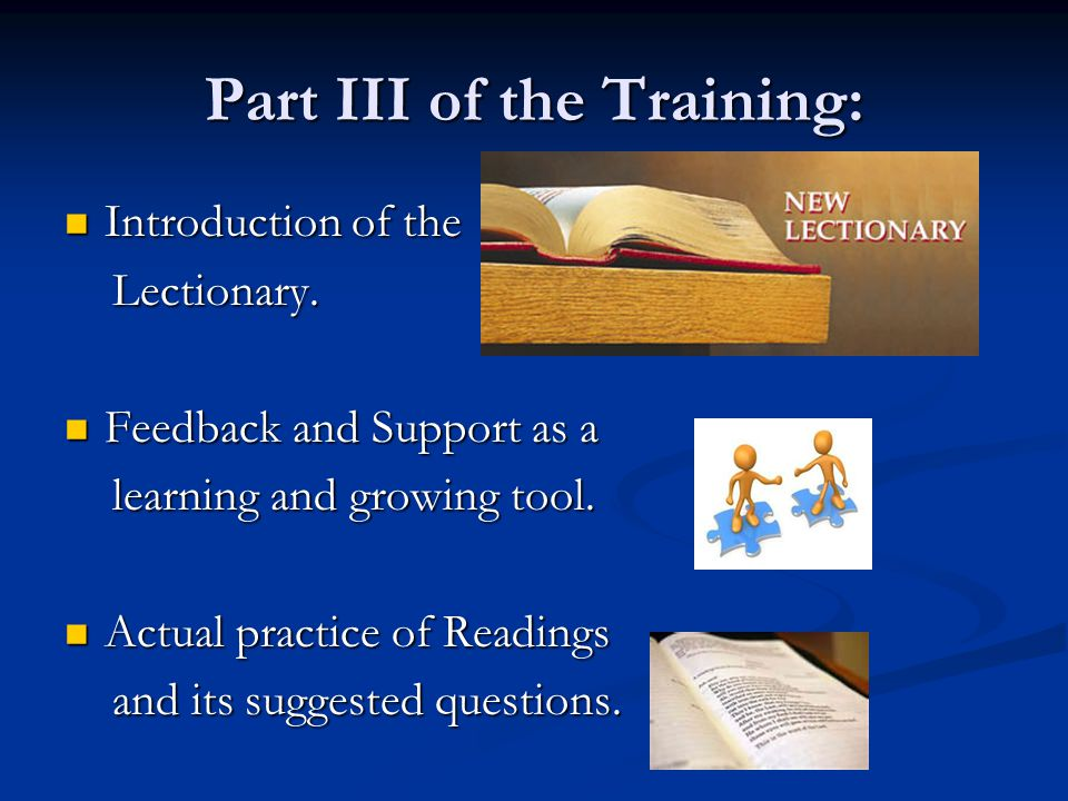 Introduction of the Lectionary Proclaimer, the instrument that makes the message arrive Proclaimer, the instrument that makes the message arrive Proclaim: Proclaim: pro = in front of pro = in front of claim = declare on faith claim = declare on faith The Lector PROCLAIMS.