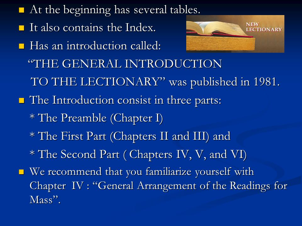 At the beginning has several tables. At the beginning has several tables. It also contains the Index. It also contains the Index. Has an introduction