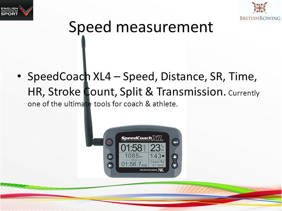 SpeedCoach XL4 – Speed, Distance, SR, Time, HR, Stroke Count, Split & Transmission.