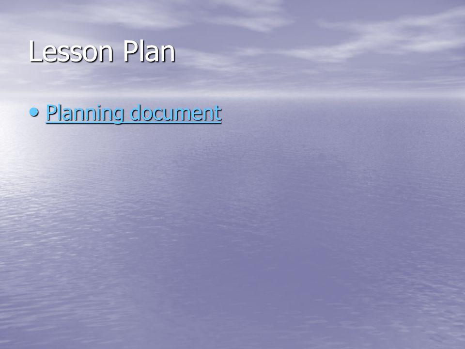 Lesson Plan Planning document Planning document Planning document Planning document