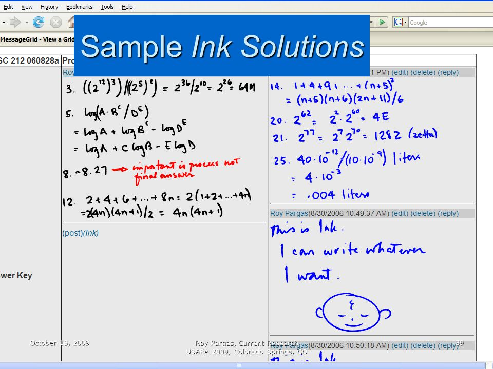 Sample Ink Solutions October 15, 200939 Roy Pargas, Current Research USAFA 2009, Colorado Springs, CO