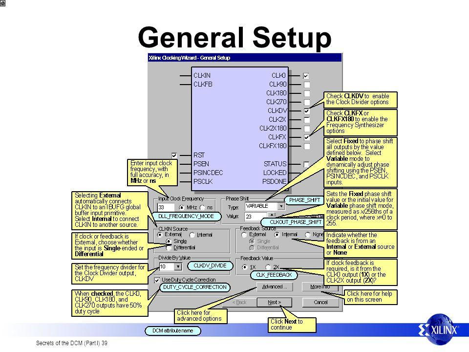 Secrets of the DCM (Part I) 39 General Setup