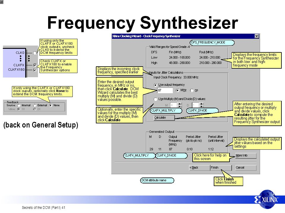 Secrets of the DCM (Part I) 41 Frequency Synthesizer (back on General Setup)