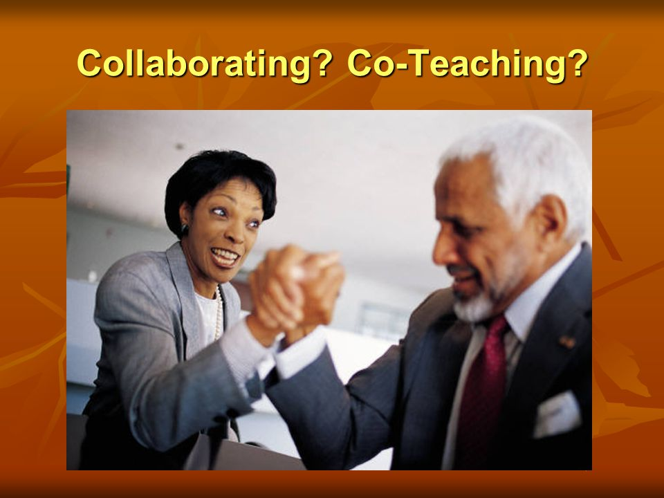 Collaborating? Co-Teaching?