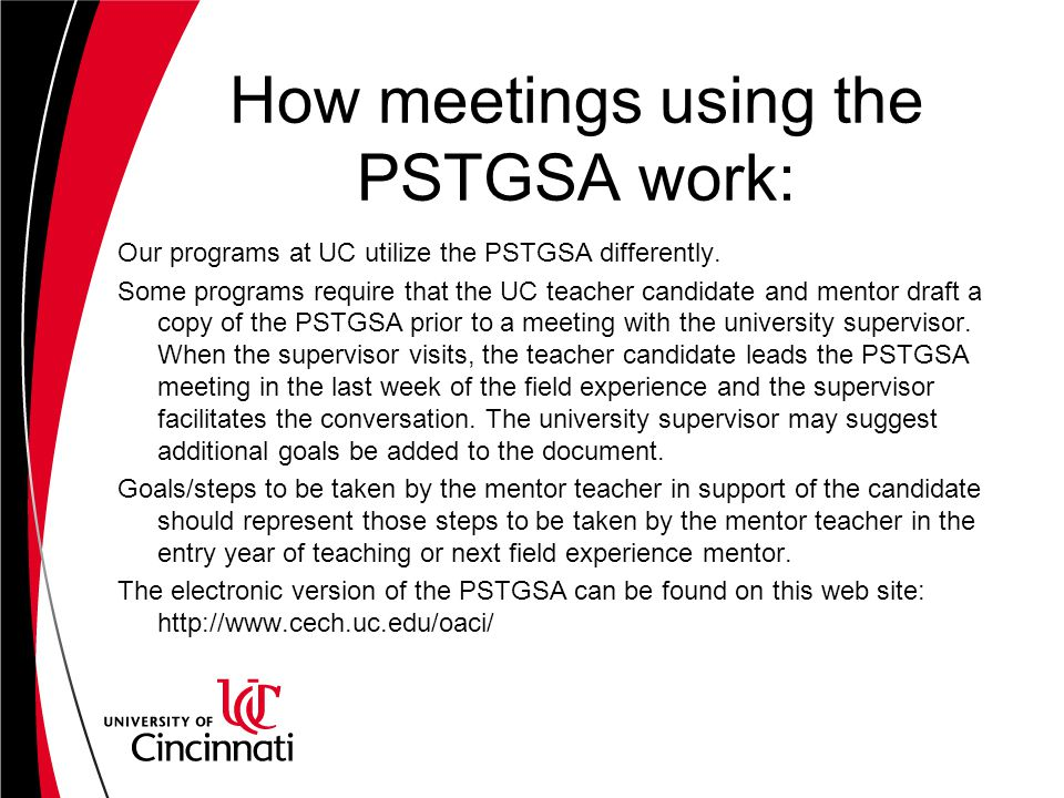 How meetings using the PSTGSA work: Our programs at UC utilize the PSTGSA differently.