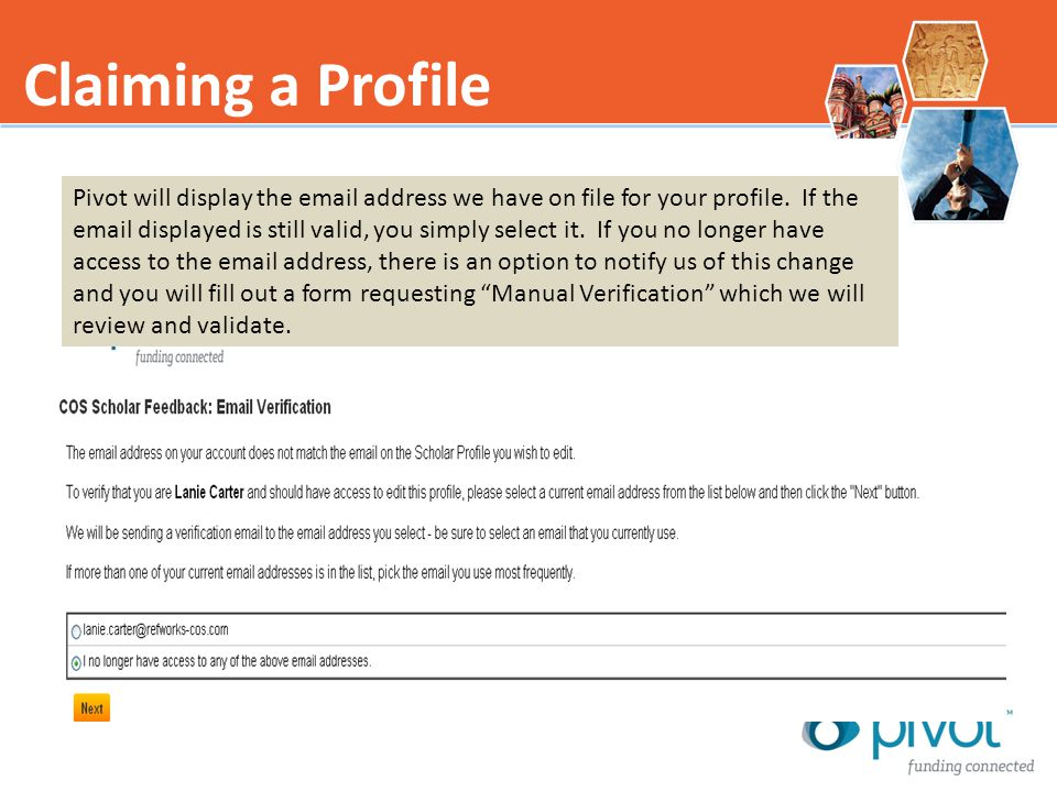 Claiming a Profile Pivot will display the email address we have on file for your profile.