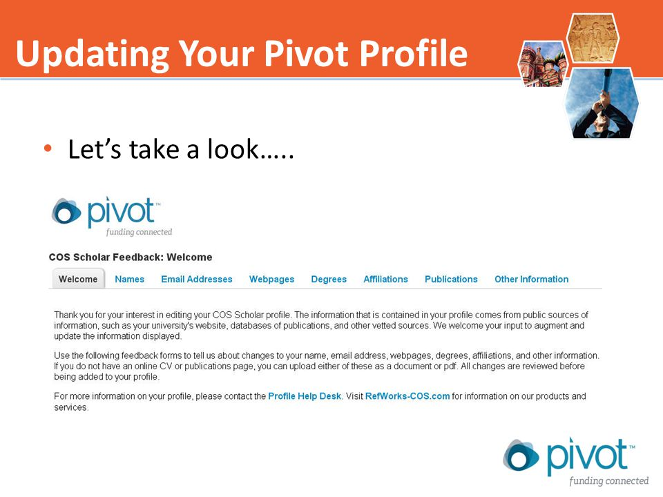Lets take a look….. Updating Your Pivot Profile