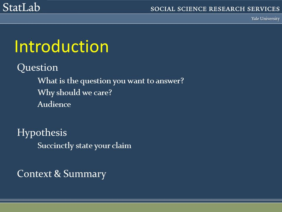 Introduction Question What is the question you want to answer.