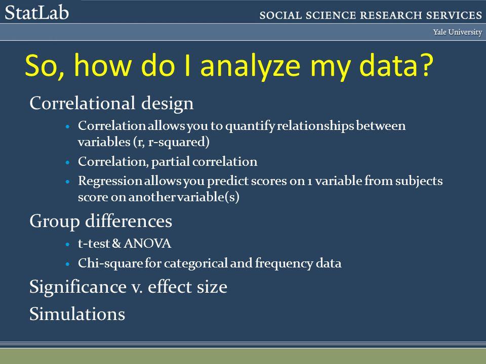 So, how do I analyze my data.