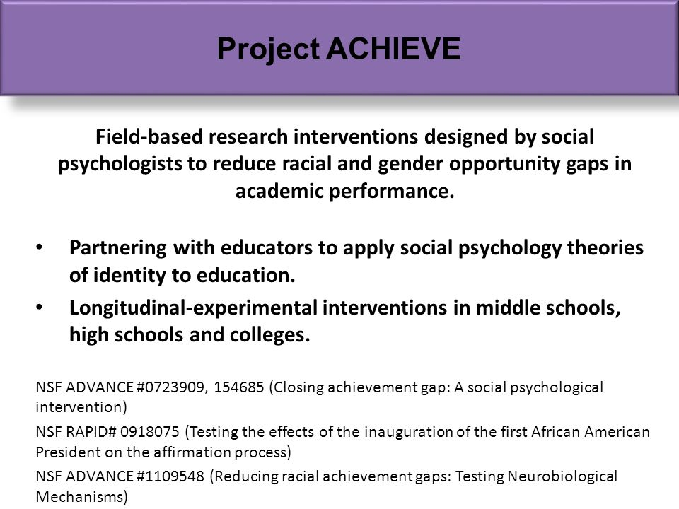 Field-based research interventions designed by social psychologists to reduce racial and gender opportunity gaps in academic performance.