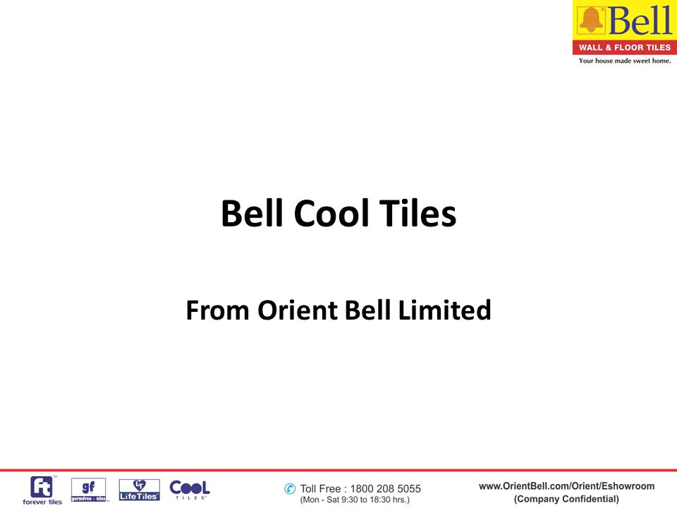 Bell Cool Tiles From Orient Bell Limited