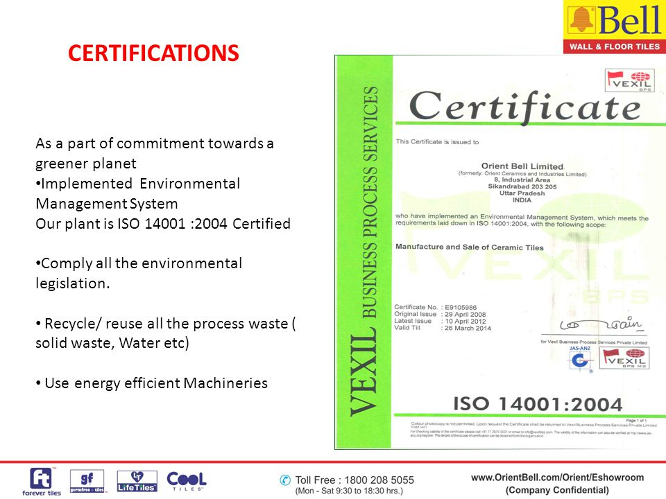As a part of commitment towards a greener planet Implemented Environmental Management System Our plant is ISO 14001 :2004 Certified Comply all the env