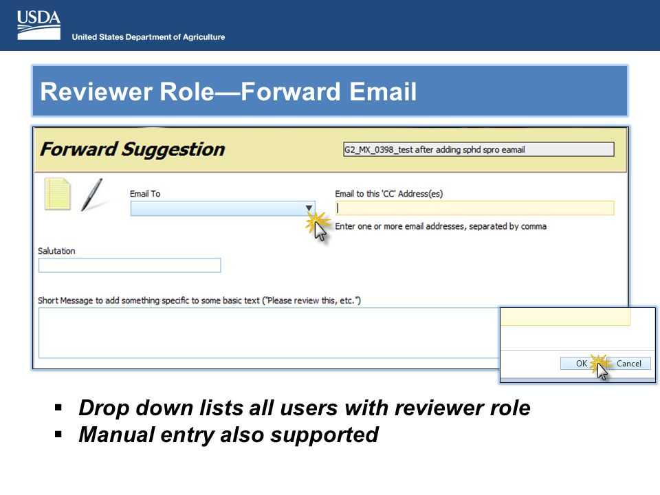 Drop down lists all users with reviewer role Manual entry also supported