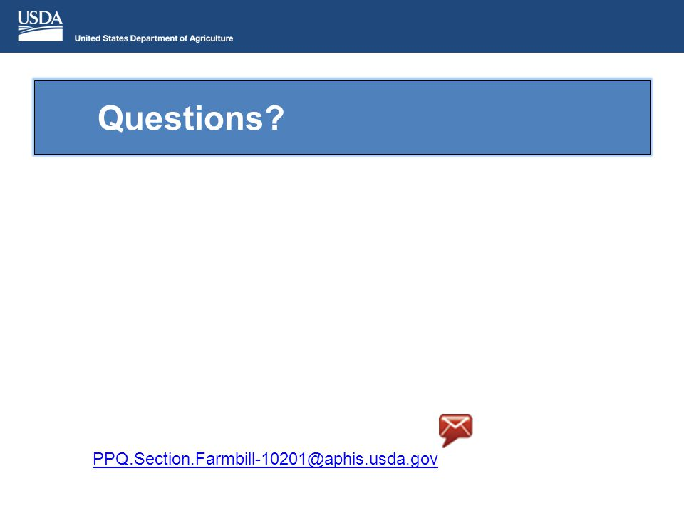 Questions PPQ.Section.Farmbill-10201@aphis.usda.gov