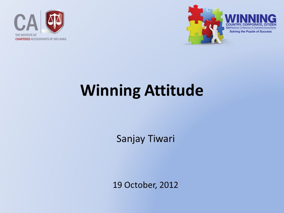2 Flow … 1.Attitude 2.Components of Attitude 3.Winning Attitude 4.Outcome of Winning Attitude 5.Winning Team 6.Winning Attributes 7.Grooming to be a winner 8.Human Resources in general - Strength 9.Human Resources - Gaps 10.System – Barrier 11.Best Practices 12.Organization Culture 13.Transformation