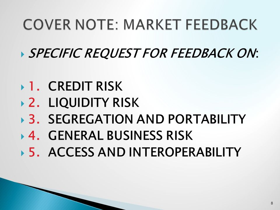 SPECIFIC REQUEST FOR FEEDBACK ON: 1. CREDIT RISK 2.