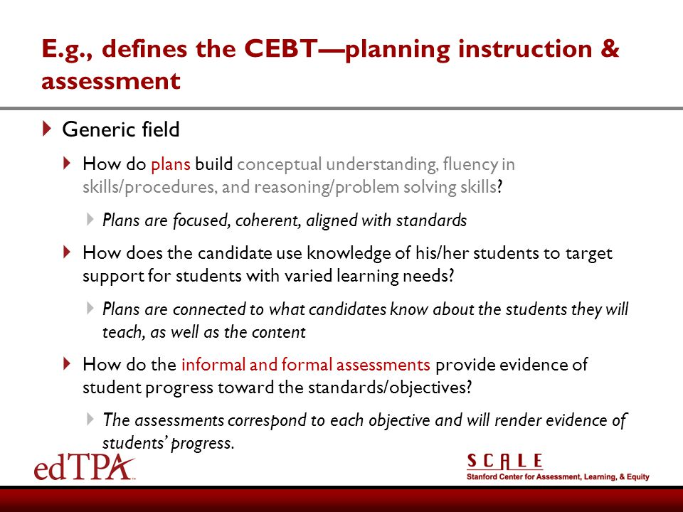 E.g., defines the CEBTplanning instruction & assessment Generic field How do plans build conceptual understanding, fluency in skills/procedures, and r