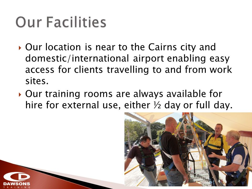 Our location is near to the Cairns city and domestic/international airport enabling easy access for clients travelling to and from work sites.