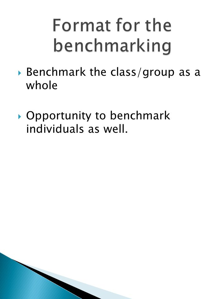 When used appropriately, benchmarking has proved to be a very effective tool for bringing about improvements in performance. It can be used to for coa
