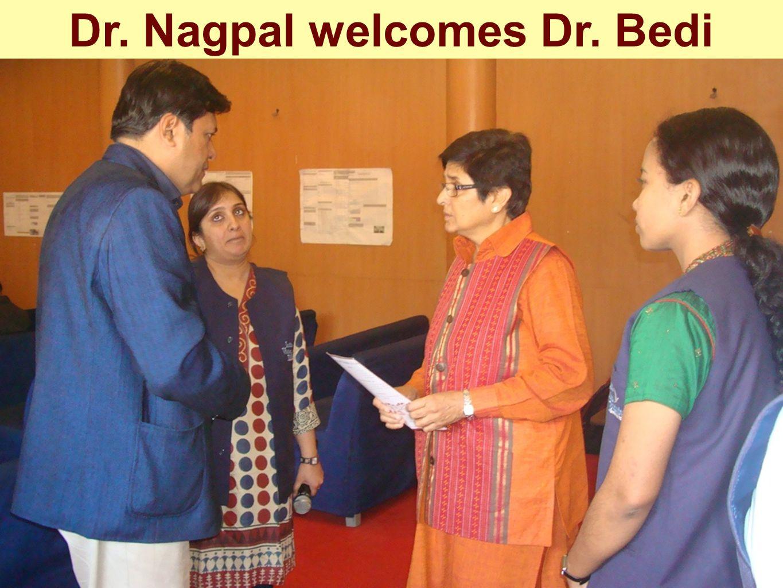 Dr. Nagpal welcomes Dr. Bedi