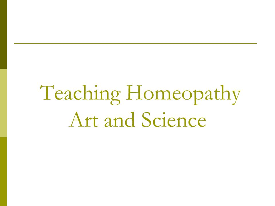 Teaching Homeopathy Art and Science