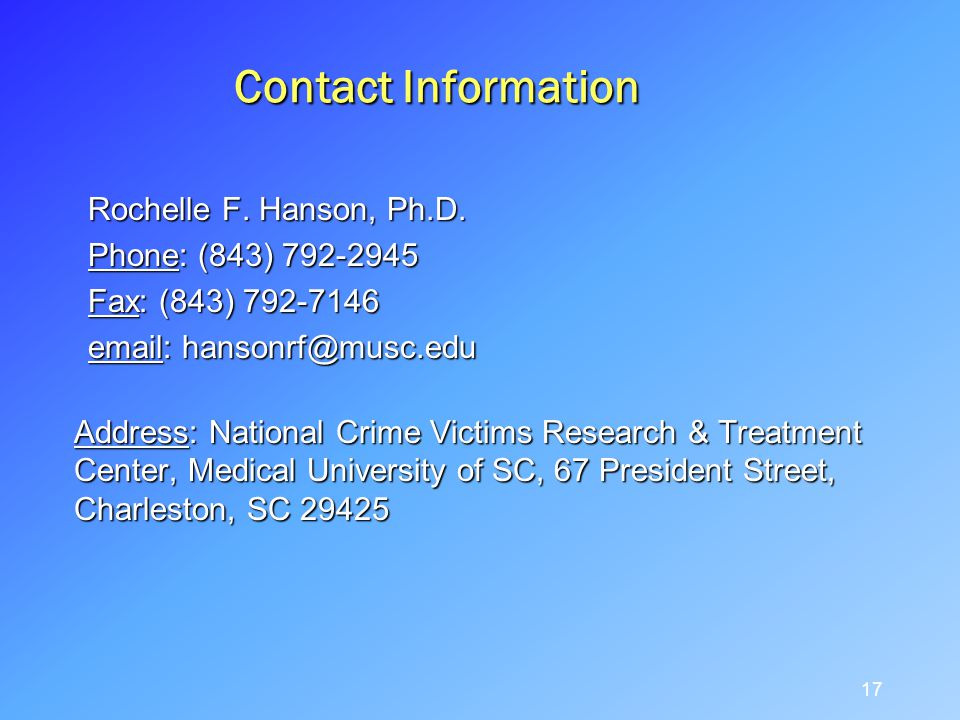 Contact Information Rochelle F. Hanson, Ph.D.