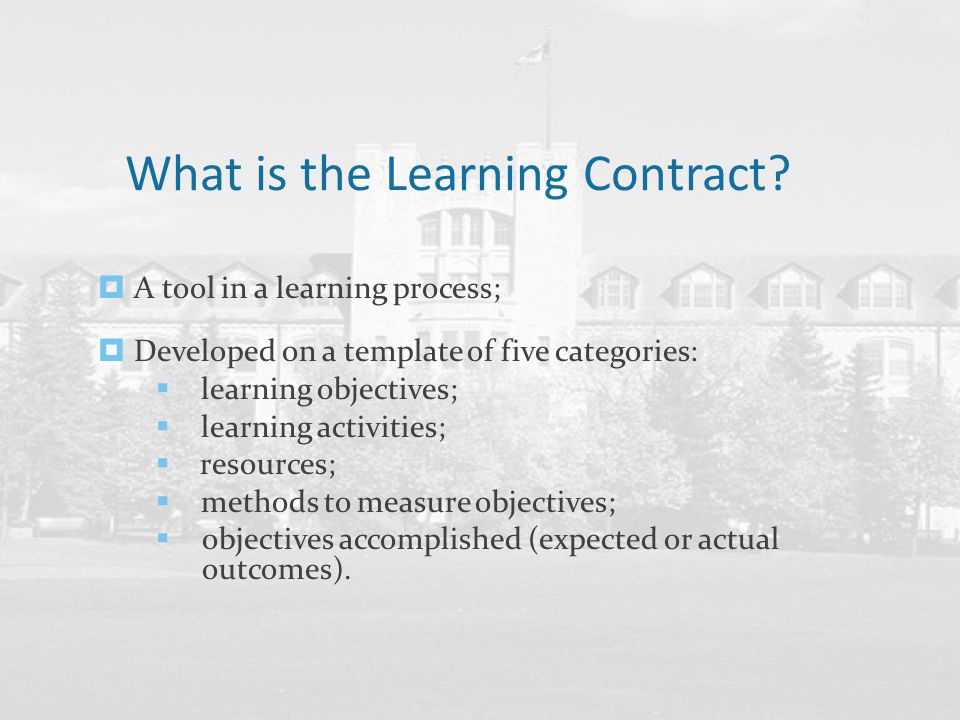What is the purpose of a Learning Contract.